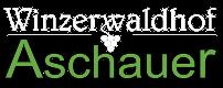 Winzerwaldhof Aschauer