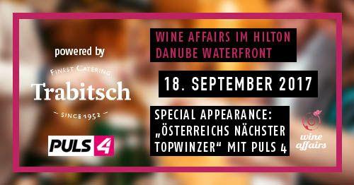"""Wine Affairs & """"Österreichs nächster Topwinzer"""" 18.9."""