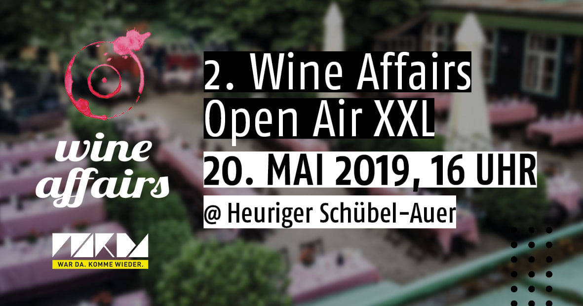 2. Wine Affairs Open Air XXL am 20. Mai 2019